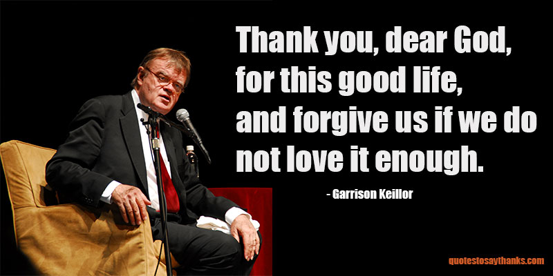 Garrison Keillor Quote