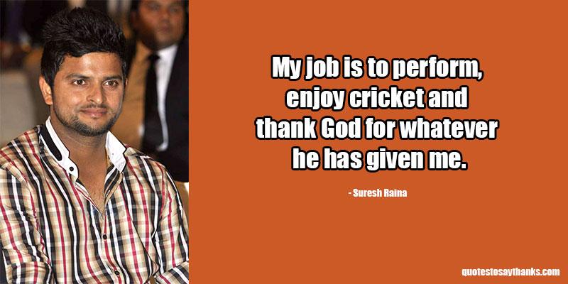 Suresh Raina Quotes