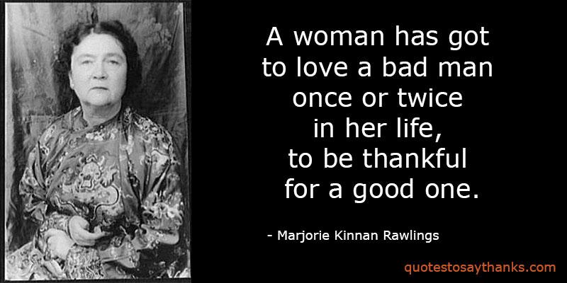 Marjorie Kinnan Rawlings Quotes