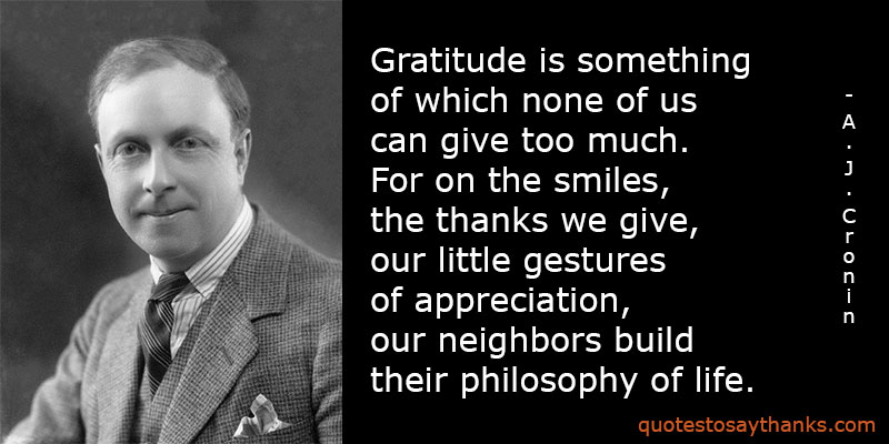 Gratitude Quote - Cannot Give Too Much Gratitude - Thank You ...