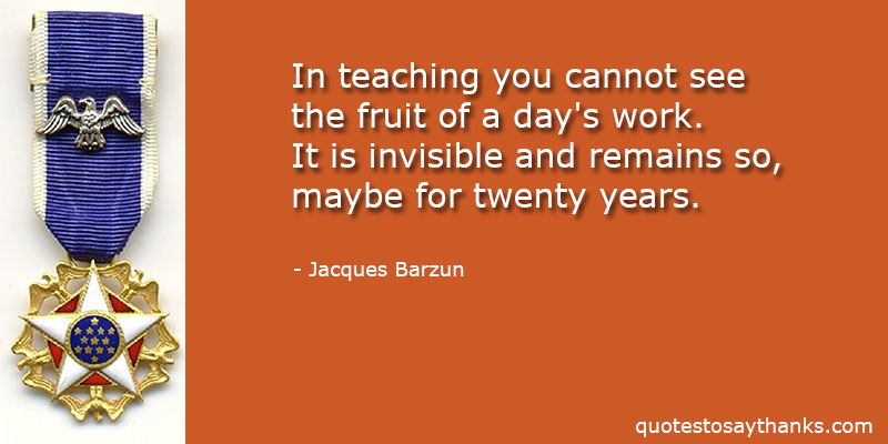 Jacques Barzun Quotes