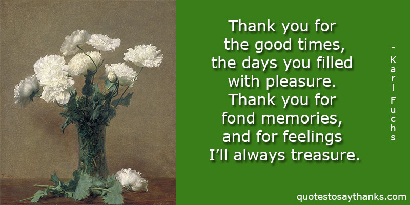 Thank You Quote For Friends Good Times Fond Memories Thank You