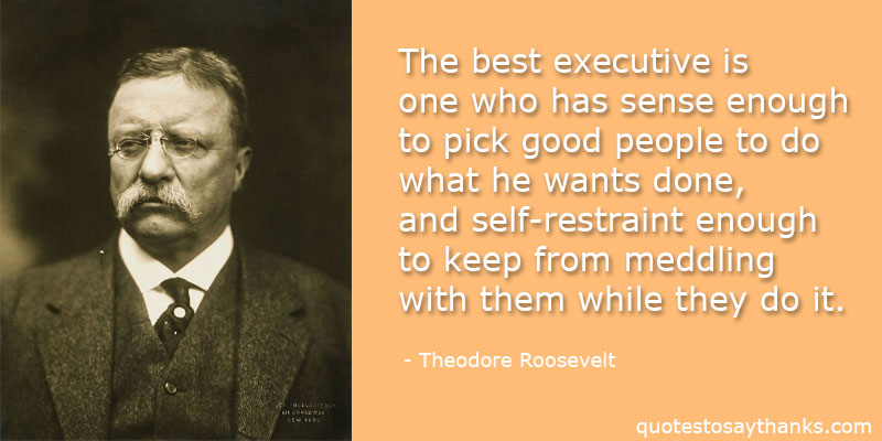 Quotes By Theodore Roosevelt | Theodore Roosevelt Archives Thank You Quotes